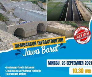Pembangunan Infrastruktur Tingkatkan Pertumbuhan Ekonomi di Jawa Barat